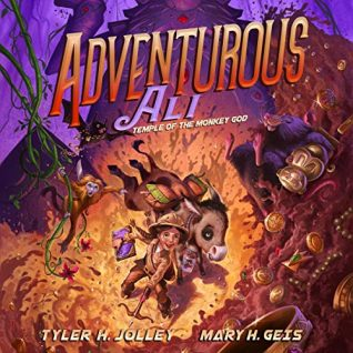 Adventurous Ali: Temple of the Monkey God by Tyler Jolley