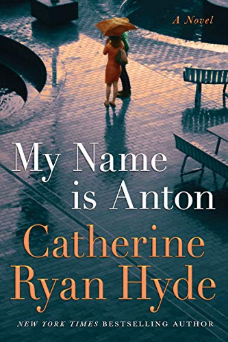 My Name is Anton by Catherine Ryan Hyde
