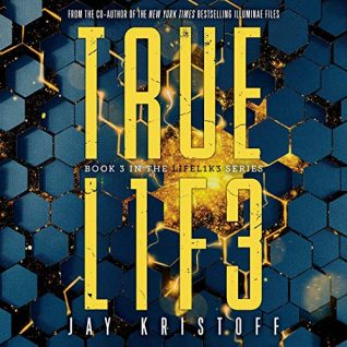 TRUEL1F3 by Jay Kristoff