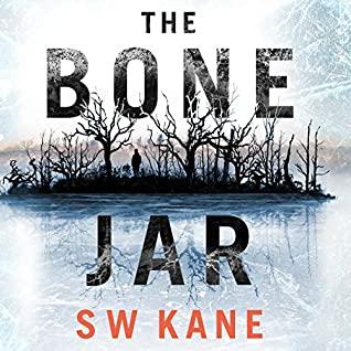 The Bone Jar by S.W. Kane