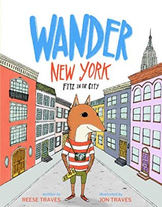 Wander New York: Fitz in the City by Reese Traves
