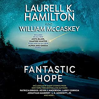 Fantastic Hope by Laurell K. Hamilton