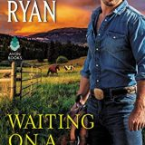 Waiting on a Cowboy by Jennifer Ryan