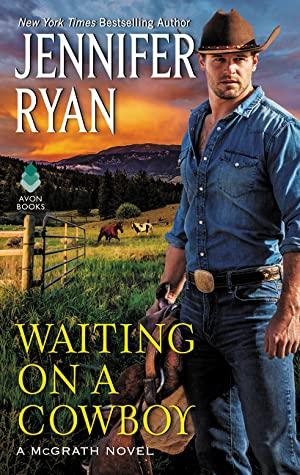 Waiting on a Cowboy by Jennifer Ryan