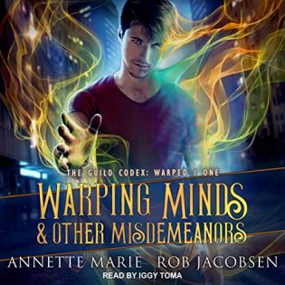 Warping Minds & Other Misdemeanors by Annette Marie & Rob Jacobsen