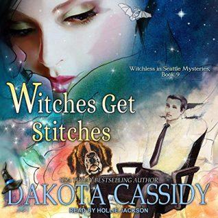 Witches Get Stitches by Dakota Cassidy