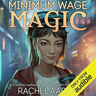 Minimum Wage Magic by Rachel Aaron