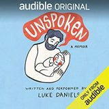Unspoken: A Memoir by Luke Daniels