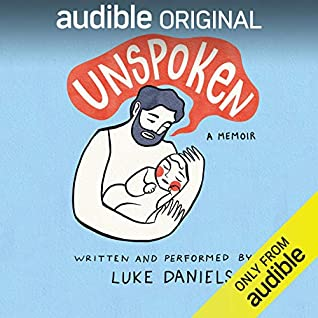 Unspoken by Luke Daniels
