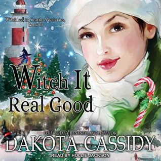 Witch It Real Good by Dakota Cassidy
