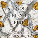 A Kingdom of Flesh and Fire by Jennifer L. Armentrout