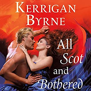 All Scot and Bothered by Kerrigan Byrne