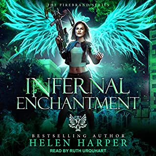 Infernal Enchantment by Helen Harper