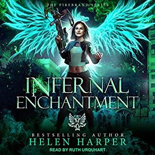 Infernal Enchantment by Helen Harper