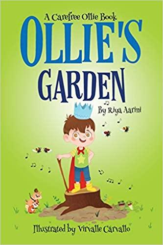 Ollie's Garden by Riya Aarini