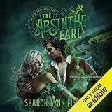 The Absinthe Earl by Sharon Lynn Fisher