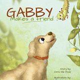 Nonna's Corner: Gabby Makes a Friend by Chris Elle Dove