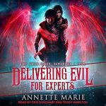 Delivering Evil for Experts