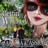 Gettin' Witched by Dakota Cassidy
