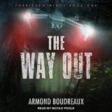 The Way Out by Armond Boudreaux