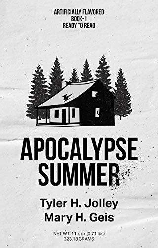 Apocalypse Summer by Tyler Jolley