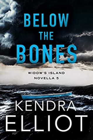 Below the Bones by Kendra Elliot