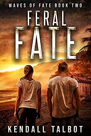Feral Fate by Kendall Talbot