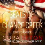 SEALs of Chance Creek: Books 1-3 Boxed Set by Cora Seton