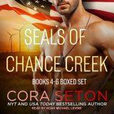 SEALs of Chance Creek: Books 4-6 Boxed Set by Cora Seton