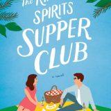 The Kindred Spirits Supper Club Amy E. Reichert