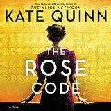 The Rose Code by Kate Quinn