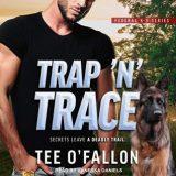 Trap 'N' Trace by Tee O'Fallon