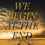 We-Begin-at-the-End