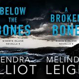 Widow's Island: Below the Bones & A Broken Bone