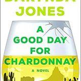 A Good Day for Chardonnay by Darynda Jones