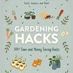 Gardening Hacks: