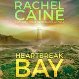 Heartbreak Bay by Rachel Caine