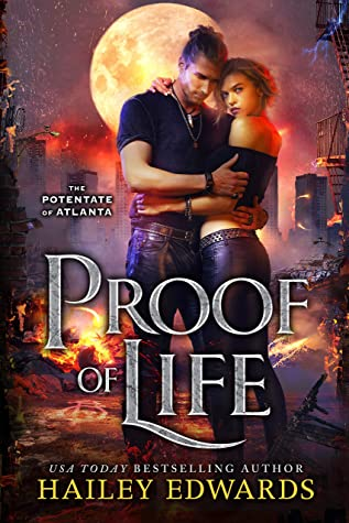 Proof of Life by Hailey Edwards