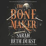 The Bone Maker by Sarah Beth Durst