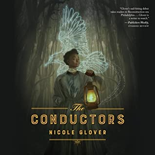 The Conductors by Nicole Glover