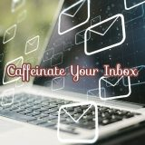 Caffeinated Email Subscribers