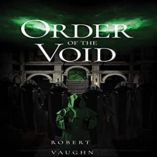 Order of the Void by Robert Vaughn