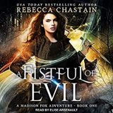 🎧 A Fistful of Evil by Rebecca Chastain