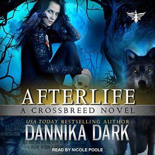 Afterlife by Dannika Dark