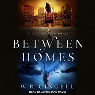 Between Homes by W.R. Gingell