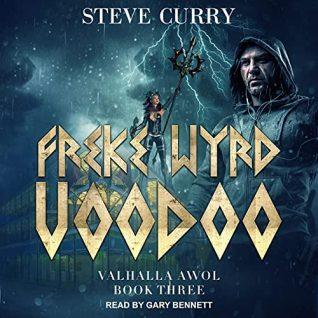 Freke Wyrd Voodoo by Steve Curry