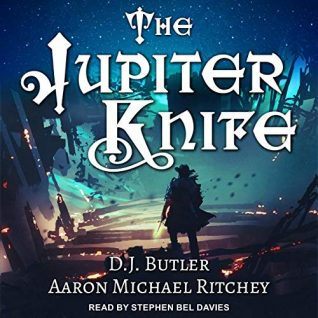 The Jupiter Knife by D.J. Butler, Aaron Michael Ritchey
