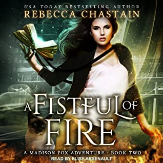 A Fistful of Fire by Rebecca Chastain