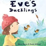 Nonna's Corner: Eve's Ducklings by Maria Monte