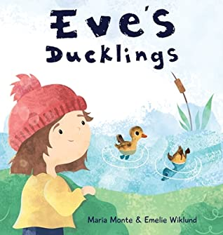 Eve's Ducklings by Maria Monte
